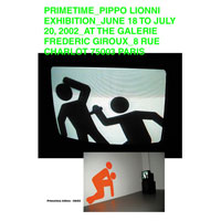pippo lionni - exhibition - expo - galerie frederic giroux - primetime